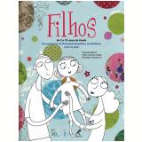Filhos: De 2 a 10 Anos de Idade  - Fabio Ancona Lopez, Diocl�cio Campos Jr.