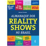 Almanaque dos Reality Shows no Brasil - Karina Trevisan