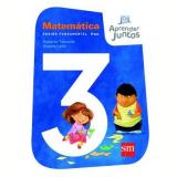 Aprender Juntos Matemática 3 Ano - Angela Leite, Roberta Taboada