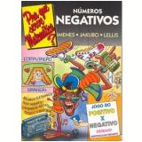 Pra Que Serve Matemática - Números Negativos - Imenes, Jakubo, Lellis