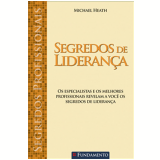 Segredos de Lideran�a - Michael Heath