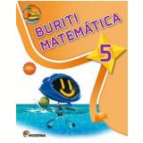 Buriti - Matemática - 5 -