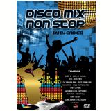 Disco Mix Non Stop - By Dj Cadico - Vol. 2 (DVD) - Vários