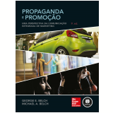 Propaganda E Promoção - George E. Belch, Michael E. Belch