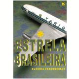 Estrela Brasileira (Ebook) - Cláudia Vasconcelos