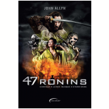 47 Ronins (Ebook) - John Allyn