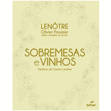 Sobremesas E Vinhos - Olivier Poussier