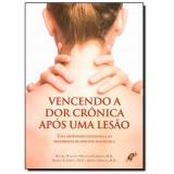 Vencendo A Dor Cronica Apos Uma Lesão - William H. Simon, Arnold Sadwin, George Ehrlich ...