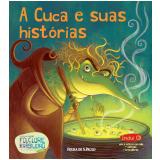A Cuca e suas histórias (Vol. 04) -