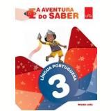 Língua Portuguesa 3° Ano - Vera Lucia Ferronato, Ana Cristina Aguiar Bernardes