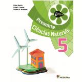 Projeto Presente Ciencias Naturais 5º Ano - Ensino Fundamental I - Lilian Bacich, Célia R. Carone, Edilson A. Pichilian