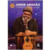 Jorge Aragão - Enredo de um Samba - Joao Pimentel