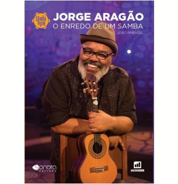 Jorge Aragão: Enredo de um Samba
