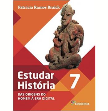 Estudar História - Das Origens do Homem à Era Digital - 7º Ano