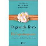 Grande Livro do Ho'oponopono - Jean Graciet, Luc Bodin, Nathalie Bodin