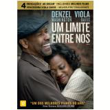 Um Limite Entre Nós (DVD) - Denzel Washington (Diretor)