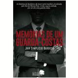 Memórias de um Guarda-costas - Jair Simplício Barbosa