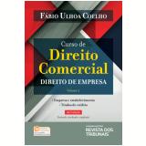 Curso de Direito Comercial - Direito de Empresa - Fábio Ulhoa Coelho