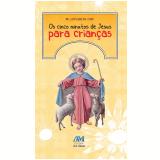 Os Cinco Minutos de Jesus Para Crianças - Pe. Luís Erlin