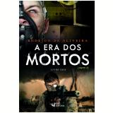 A Era dos Mortos - Parte II (Vol. 6) - Rodrigo De Oliveira