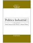 Política Industrial (Vol. 2) - Maria Tereza Leme Fleury (Org.), Afonso Fleury (Org.)