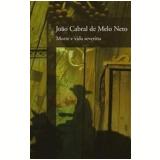 Morte e Vida Severina - João Cabral de Melo Neto