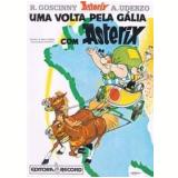 Uma Volta pela Gália com Asterix - A. Uderzo, R. Goscinny