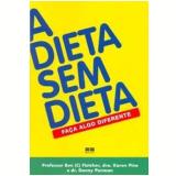 A Dieta sem Dieta - Danny Penman, Ben Fletcher, Karen Pine