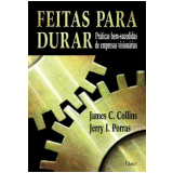 Feitas para Durar - James C. Collins, Jerry I. Porras