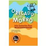 O Recado do Morro - João Guimarães Rosa