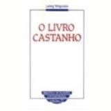 O Livro Castanho - Ludwig Wittgenstein