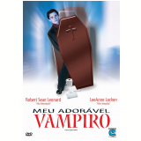Meu Adorável Vampiro (DVD) - Robert Sean Leonard, Cheryl Pollak, LeeAnne Locken