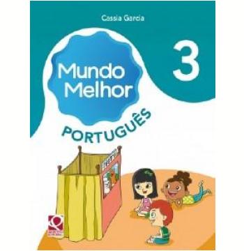 Mundo Melhor - Português - 3º Ano - Ensino Fundamental I