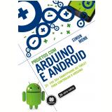 Projetos Com Arduino e Android - Simon Monk