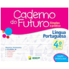 Caderno Do Futuro - L�ngua Portuguesa - 4� Ano
