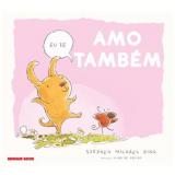 Eu Te Amo Tambem - Stephen Michael King