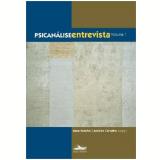 Psicanalise Entrevista, Vol.1 -