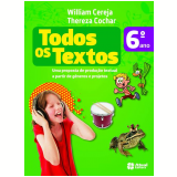 Todos os Textos 6º Ano - Ensino Fundamental II - Reformulado - William Roberto Cereja, Thereza Cochar Magalhães