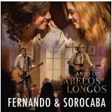 Fernando E Sorocaba- Anjo Dos Cabelos Longos (CD) - Fernando e Sorocaba