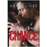 Mais Uma Chance - Abbi Glines