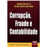 Corrupção, Fraude E Contabilidade - Antonio Lopes de Sa, Wilson Alberto Zappa Hoog