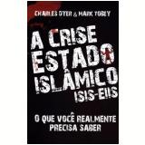 A Crise  Estado Islâmico - Charles Dyer, Mark Tobey