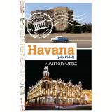 Havana (Pós-Fidel) - Airton Ortiz