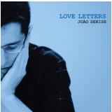 João Senise - Love Letters (CD) - João Senise