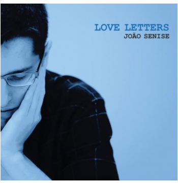 João Senise - Love Letters (CD)