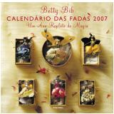 Calendário das Fadas 2007 - Betty Bib