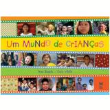 Um Mundo de Crianças - Ana Busch, Caio Vilela