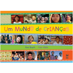 Livros - Um Mundo de Crianças - Ana Busch, Caio Vilela - 9788588948310