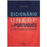 Dicionário Unesp do Português Contemporâneo - Francisco da Silva Borba (Org.)