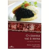 O Cinema Vai à Mesa - Nilu Lebert, Rubens Ewald Filho